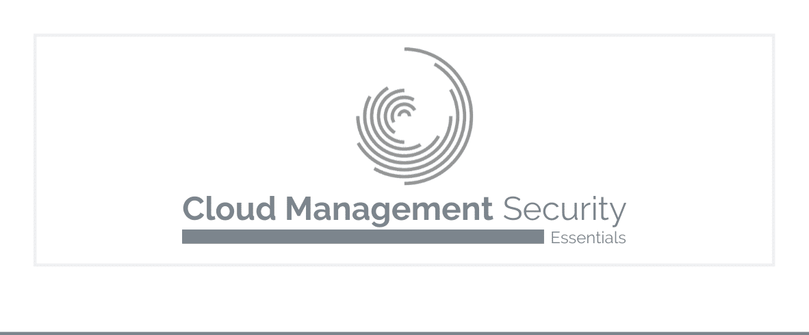 Cloud Management Security Essentials