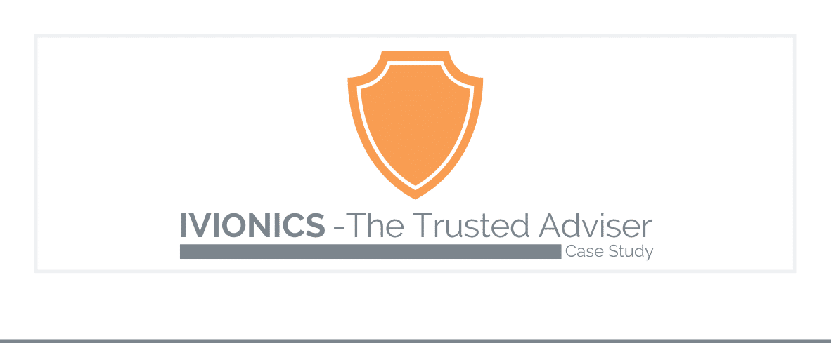 IVIONICS The Trusted Adviser Case Study
